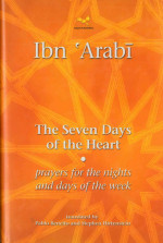 Ibn 'Arabi The Seven Days of the Heart