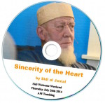 Sincerity of the Heart